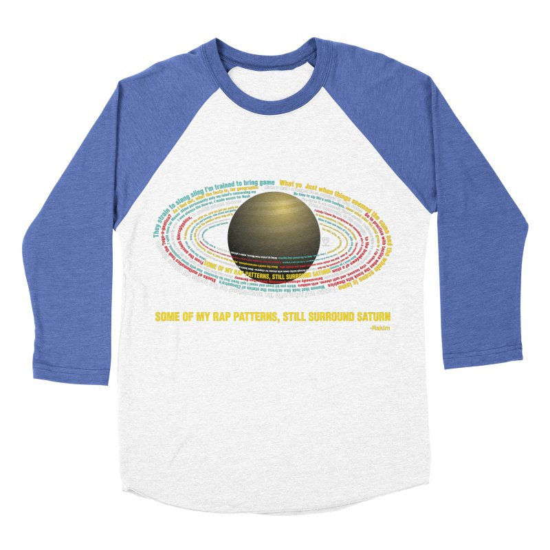 Rakim's Rap Patterns Around Saturn Women's Baseball Triblend T-Shirt by Buckeen