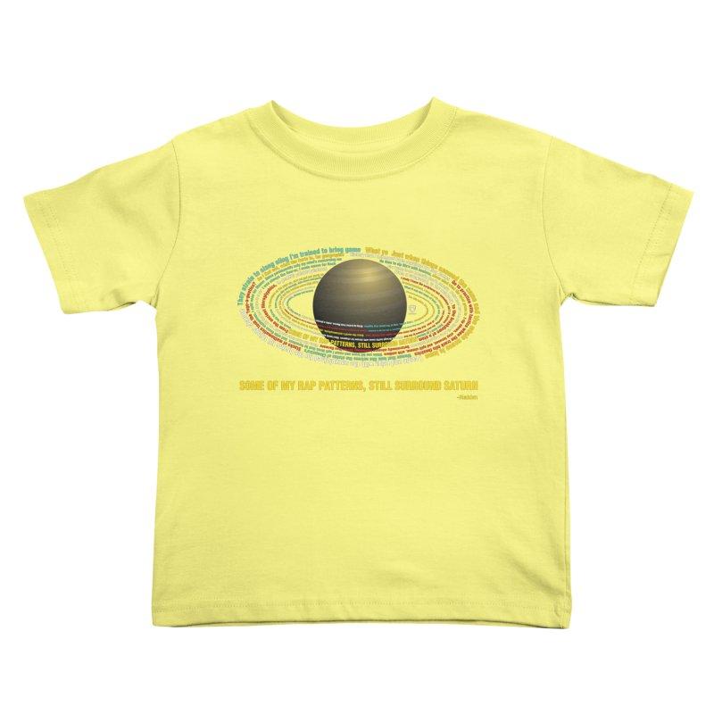 Rakim's Rap Patterns Around Saturn Kids Toddler T-Shirt by Buckeen