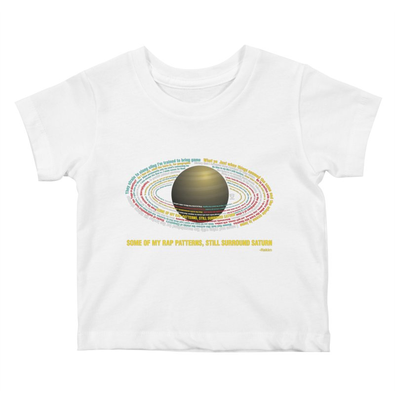 Rakim's Rap Patterns Around Saturn Kids Baby T-Shirt by Buckeen