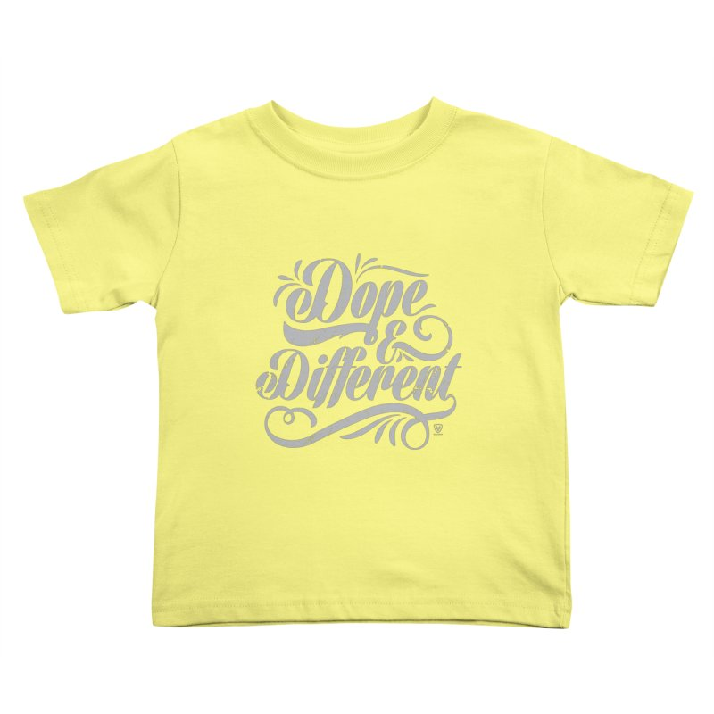 DOPE & DIFFERENT Kids Toddler T-Shirt by Buckeen