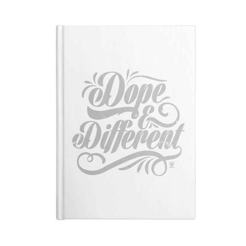 DOPE & DIFFERENT Accessories Notebook by Buckeen