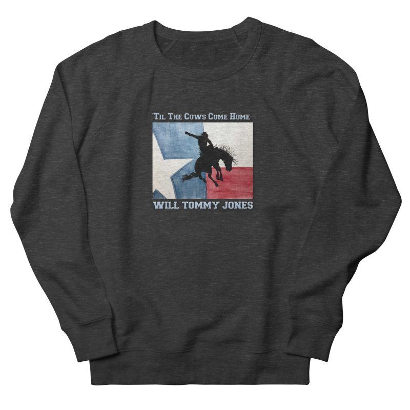 Will's Classic Hit Tee Women's French Terry Sweatshirt by Will's Buckin' Stuff