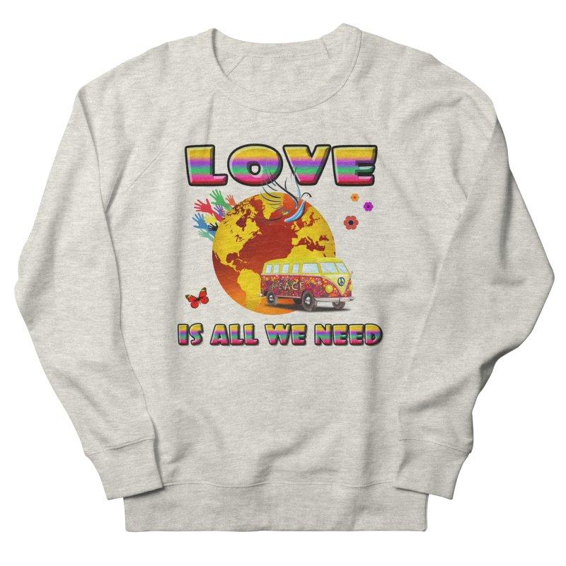 All We Need Women's Sweatshirt by Will's Buckin' Stuff