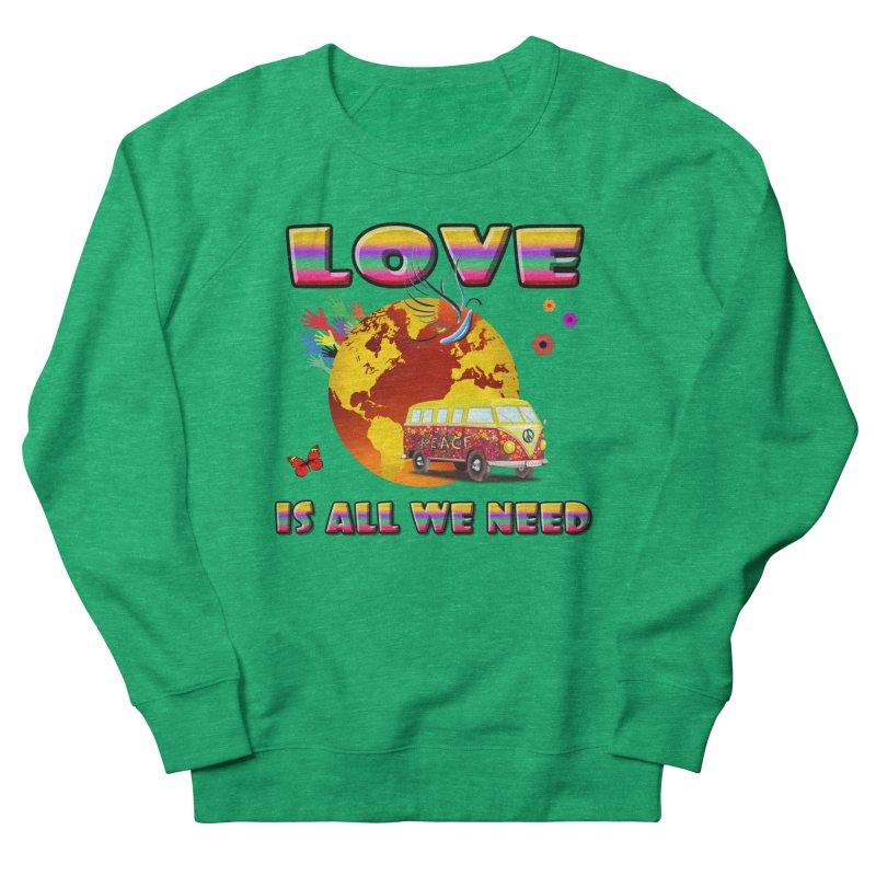 All We Need Men's Sweatshirt by Will's Buckin' Stuff