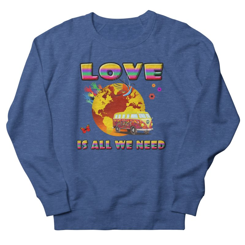 All We Need Men's French Terry Sweatshirt by Will's Buckin' Stuff