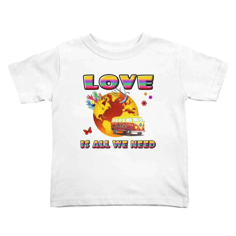 All We Need Kids Toddler T-Shirt by Will's Buckin' Stuff
