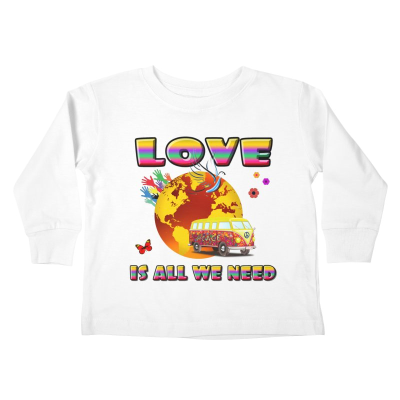 All We Need Kids Toddler Longsleeve T-Shirt by Will's Buckin' Stuff