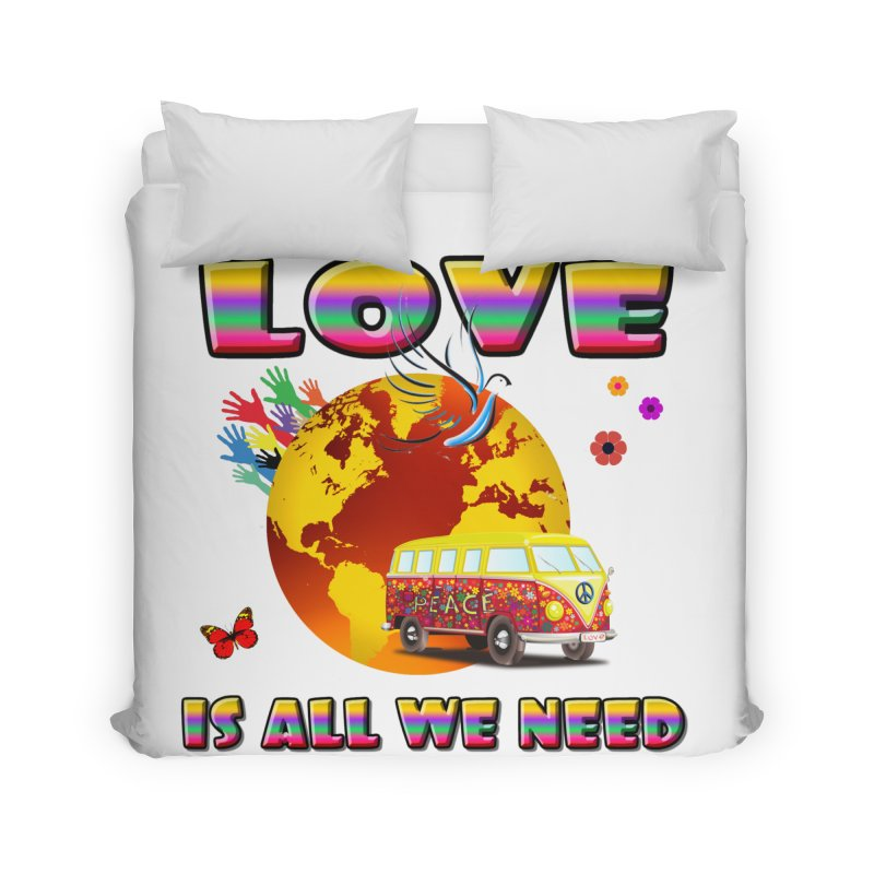 All We Need Home Duvet by Will's Buckin' Stuff