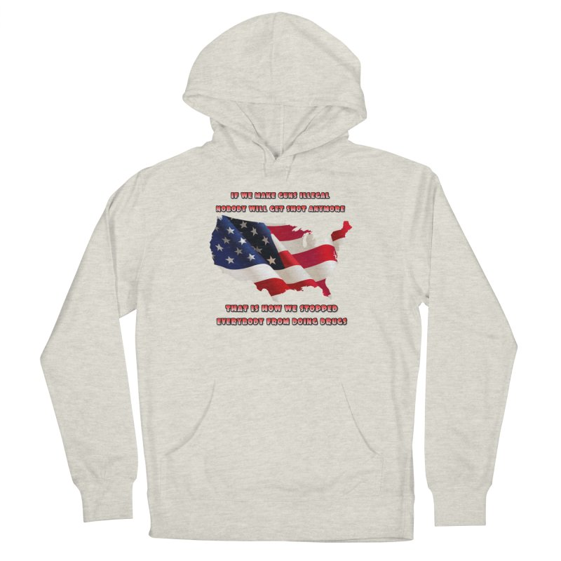 Guns and Drugs Men's French Terry Pullover Hoody by Will's Buckin' Stuff