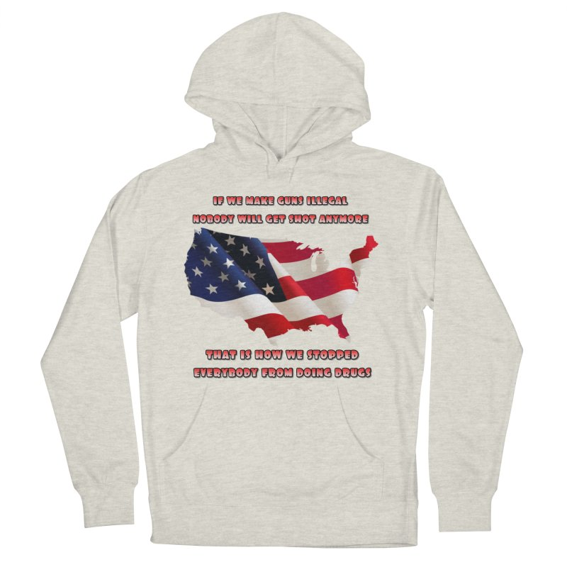 Guns and Drugs Women's French Terry Pullover Hoody by Will's Buckin' Stuff