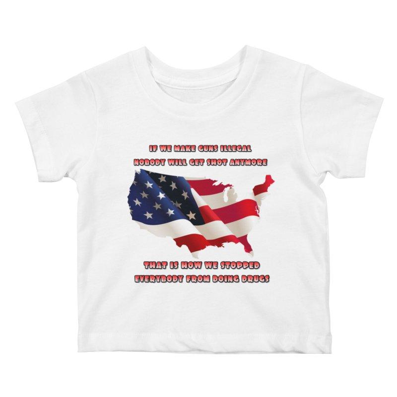 Guns and Drugs Kids Baby T-Shirt by Will's Buckin' Stuff
