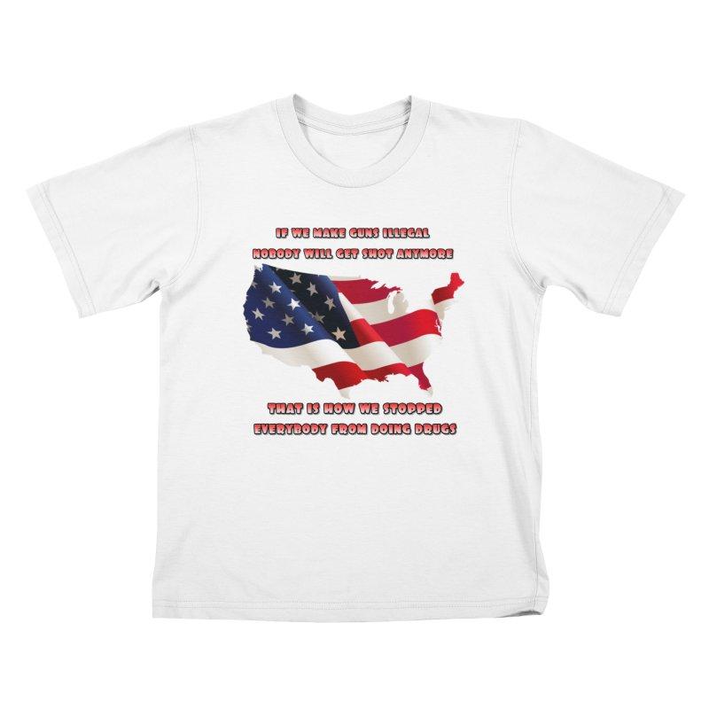 Guns and Drugs Kids T-Shirt by Will's Buckin' Stuff