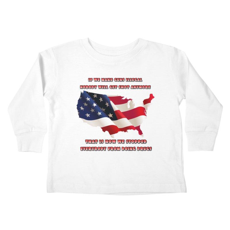 Guns and Drugs Kids Toddler Longsleeve T-Shirt by Will's Buckin' Stuff