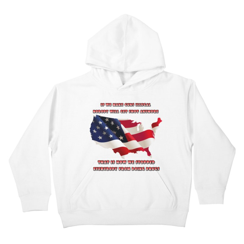 Guns and Drugs Kids Pullover Hoody by Will's Buckin' Stuff