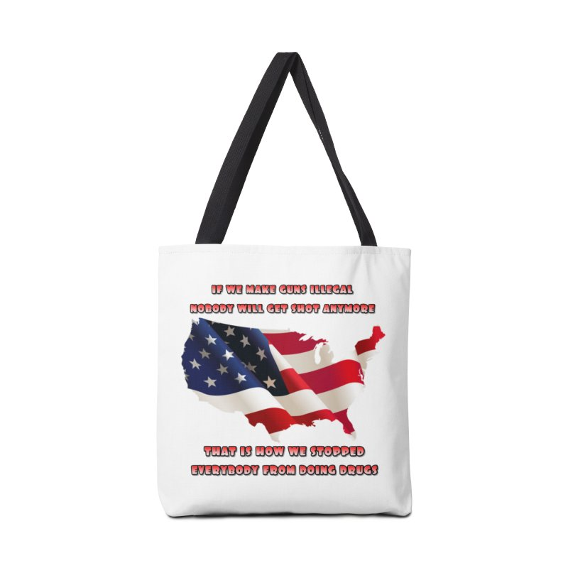 Guns and Drugs Accessories Tote Bag Bag by Will's Buckin' Stuff