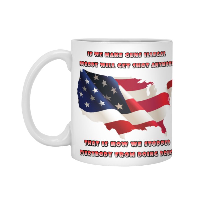 Guns and Drugs Accessories Standard Mug by Will's Buckin' Stuff