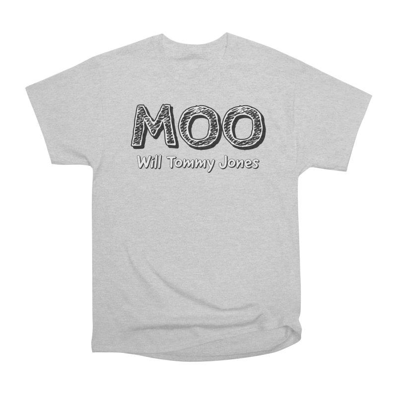 MOO wtj Women's Heavyweight Unisex T-Shirt by Will's Buckin' Stuff