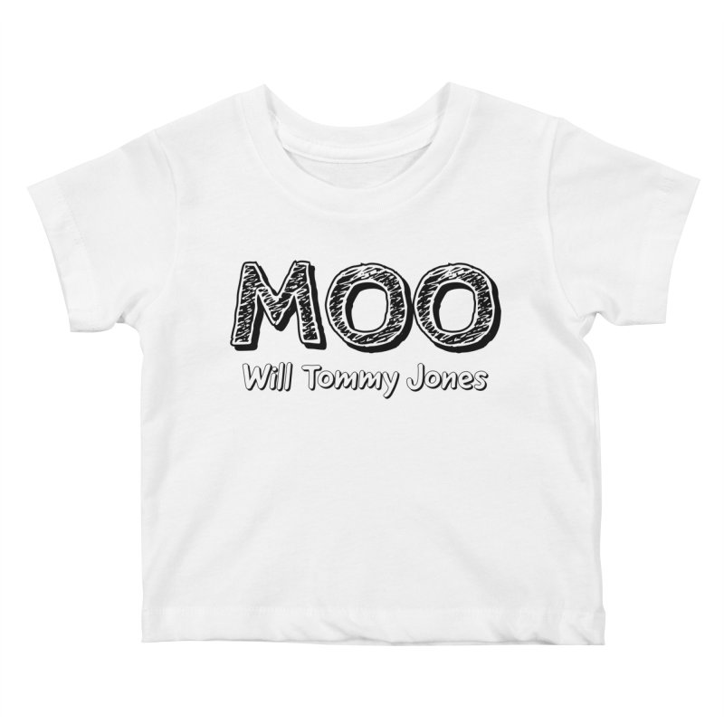 MOO wtj Kids Baby T-Shirt by Will's Buckin' Stuff