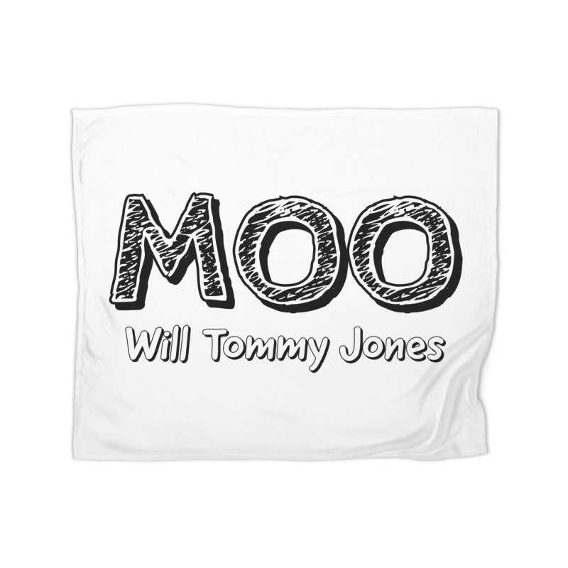 MOO wtj Home Blanket by Will's Buckin' Stuff