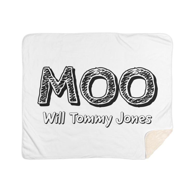 MOO wtj Home Sherpa Blanket Blanket by Will's Buckin' Stuff