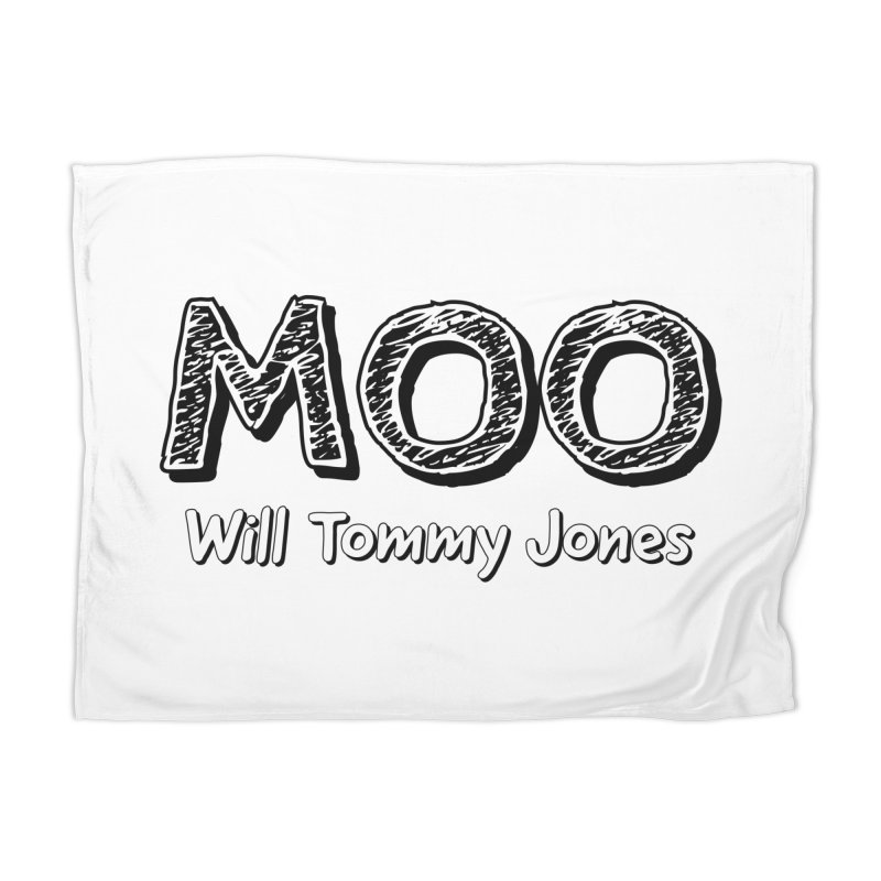 MOO wtj Home Blanket by Will's Buckin' Stuff