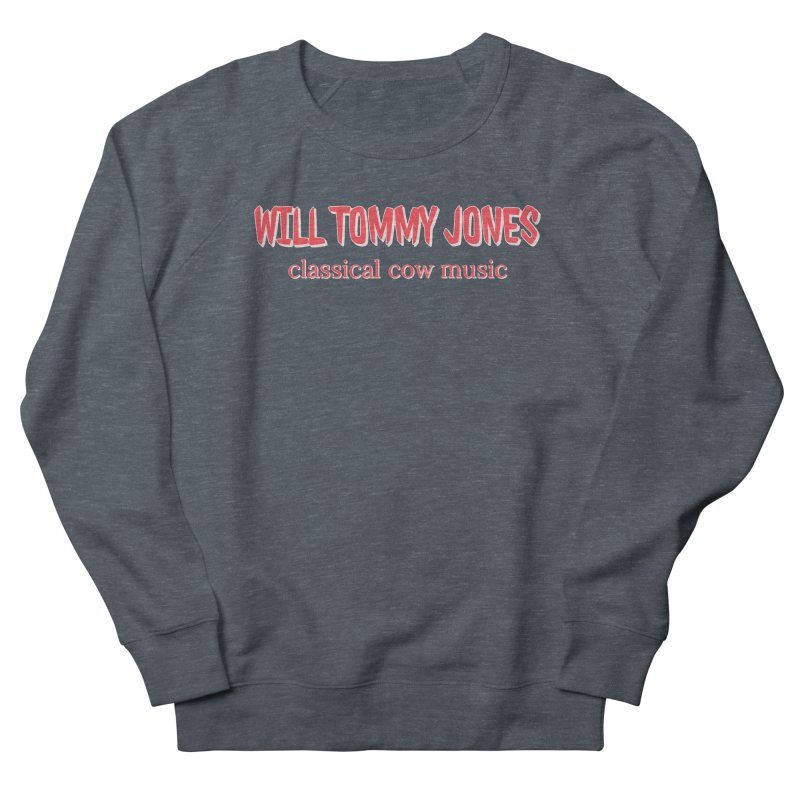 classical cow Men's French Terry Sweatshirt by Will's Buckin' Stuff