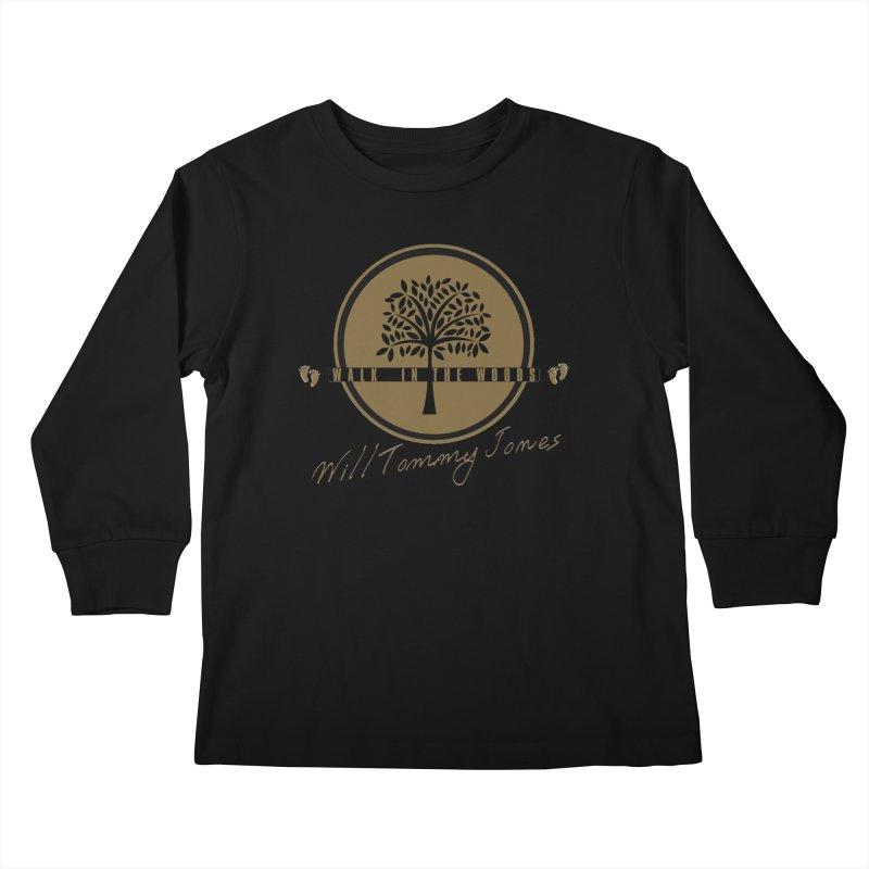 Walk In The Woods Album Products Kids Longsleeve T-Shirt by Will's Buckin' Stuff