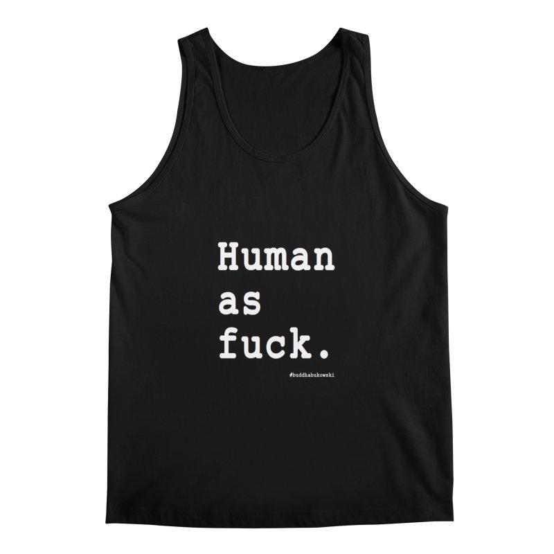 #buddhabukowski HUMAN Men's Regular Tank by buddhabukowski's shop