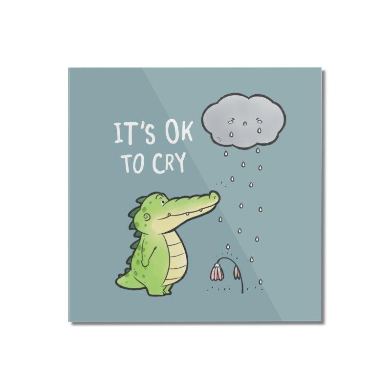 Buddy Gator - It's Ok To Cry, Cloud Home Mounted Acrylic Print by Buddy Gator's Artist Shop