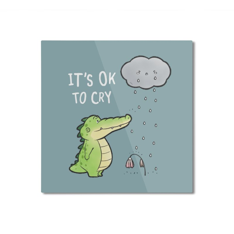 Buddy Gator - It's Ok To Cry, Cloud Home Mounted Aluminum Print by Buddy Gator's Artist Shop