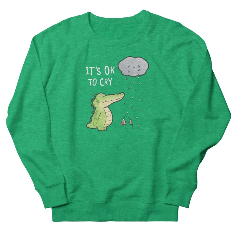 Buddy Gator - It's Ok To Cry, Cloud Women's Sweatshirt by Buddy Gator's Artist Shop
