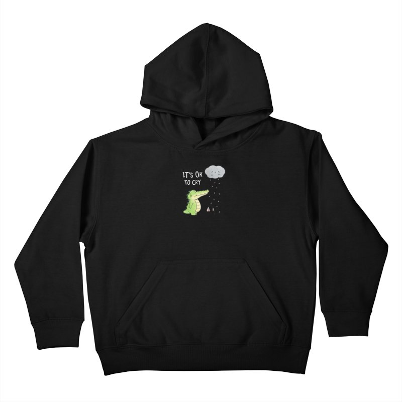Buddy Gator - It's Ok To Cry, Cloud Kids Pullover Hoody by Buddy Gator's Artist Shop