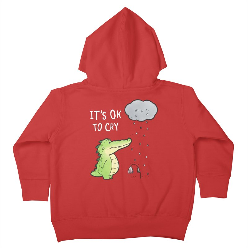 Buddy Gator - It's Ok To Cry, Cloud Kids Toddler Zip-Up Hoody by Buddy Gator's Artist Shop