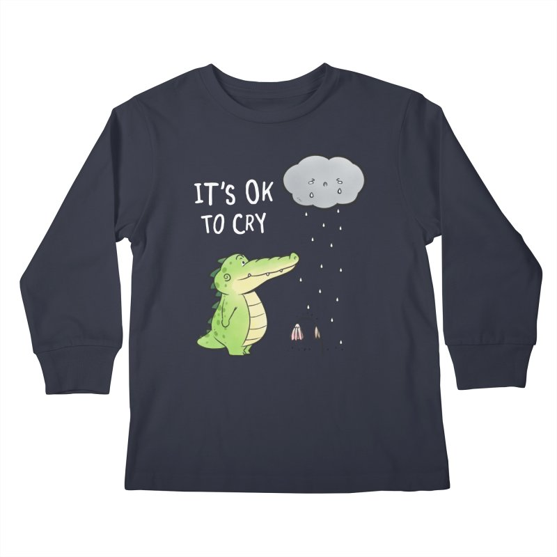 Buddy Gator - It's Ok To Cry, Cloud Kids Longsleeve T-Shirt by Buddy Gator's Artist Shop