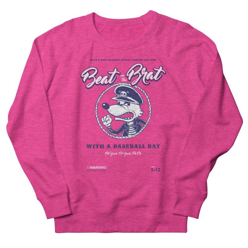 Beat on the Brat Women's Sweatshirt by buddynishi's Artist Shop