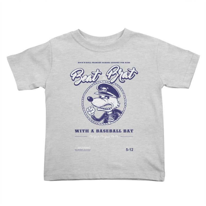 Beat on the Brat Kids Toddler T-Shirt by buddynishi's Artist Shop