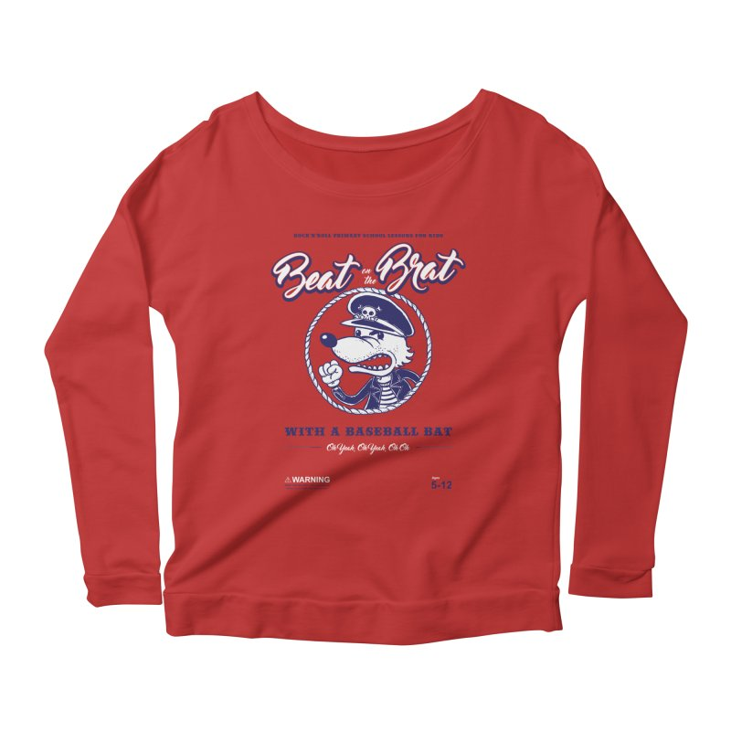 Beat on the Brat Women's Longsleeve Scoopneck  by buddynishi's Artist Shop