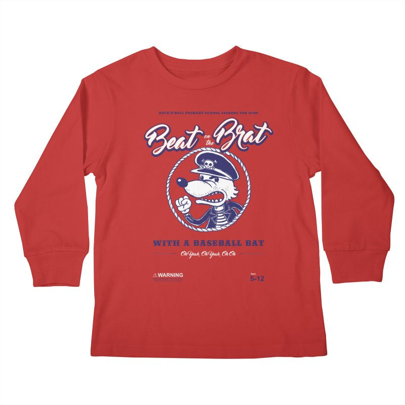 Beat on the Brat Kids Longsleeve T-Shirt by buddynishi's Artist Shop