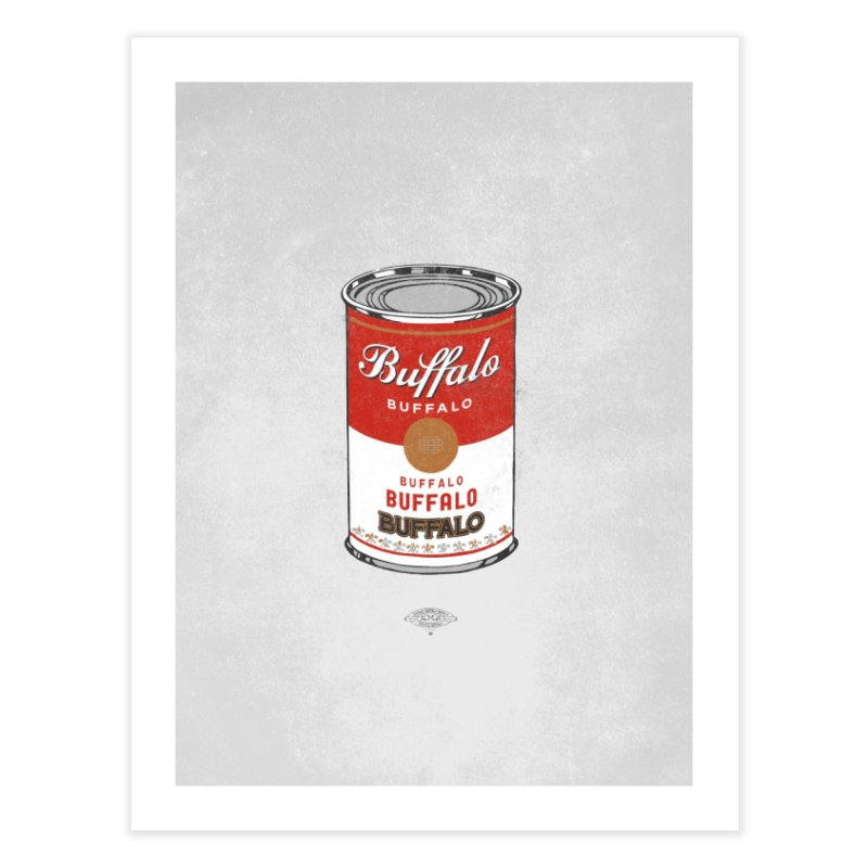 Buffalo Buffalo Soup Home Fine Art Print by Buffalo Buffalo Buffalo