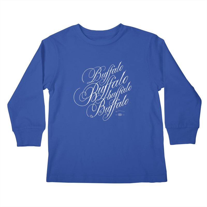 Buffalo Buffalo Script Kids Longsleeve T-Shirt by Buffalo Buffalo Buffalo