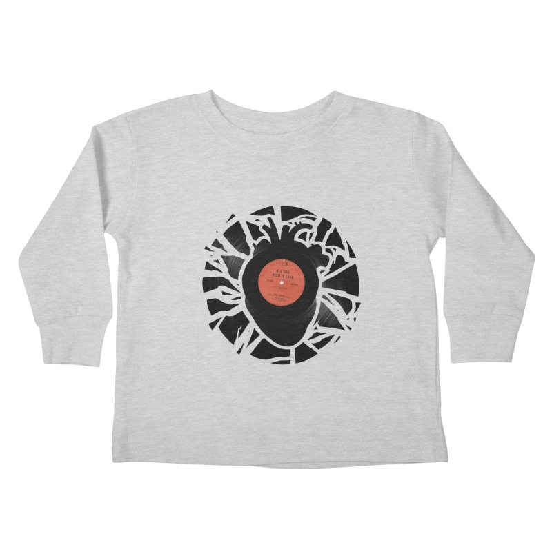 All You Need Is Love Kids Toddler Longsleeve T-Shirt by Buko
