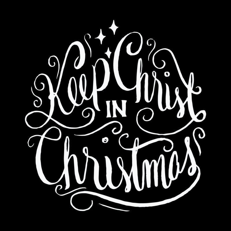 bullquack keep-christ-in-christmas-christian-holiday-1