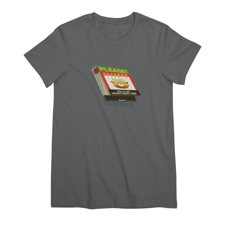Smokey the Bear's Matches Women's Premium T-Shirt by BullShirtCo