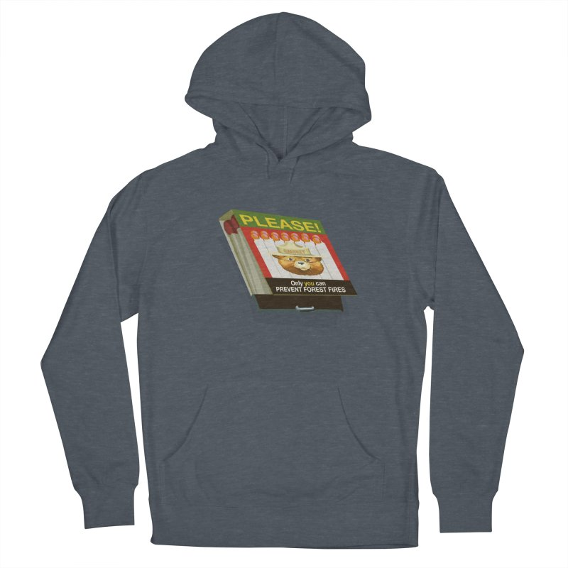 Smokey the Bear's Matches Women's French Terry Pullover Hoody by BullShirtCo