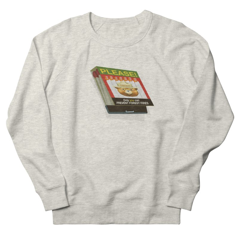 Smokey the Bear's Matches Men's French Terry Sweatshirt by BullShirtCo