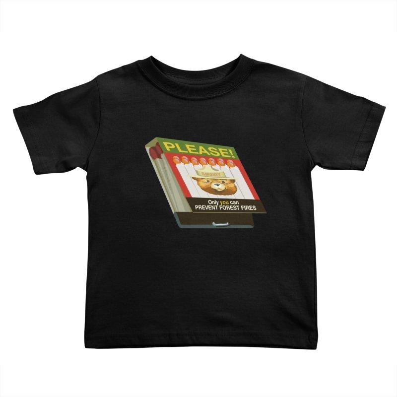 Smokey the Bear's Matches Kids Toddler T-Shirt by BullShirtCo