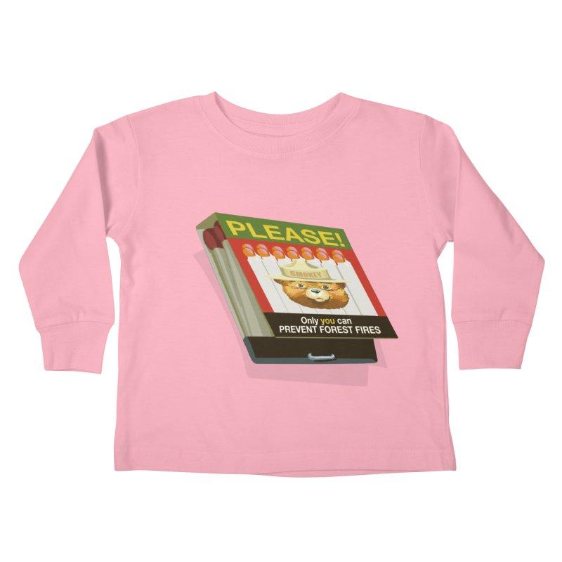 Smokey the Bear's Matches Kids Toddler Longsleeve T-Shirt by BullShirtCo