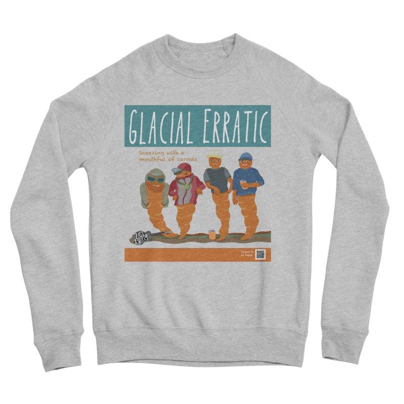 Glacial Erratic Canadian Band t-shirt Men's Sponge Fleece Sweatshirt by BullShirtCo