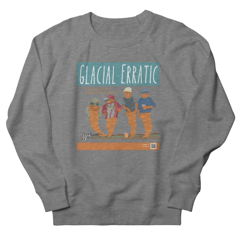 Glacial Erratic Canadian Band t-shirt Men's French Terry Sweatshirt by BullShirtCo