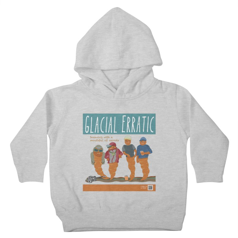 Glacial Erratic Canadian Band t-shirt Kids Toddler Pullover Hoody by BullShirtCo